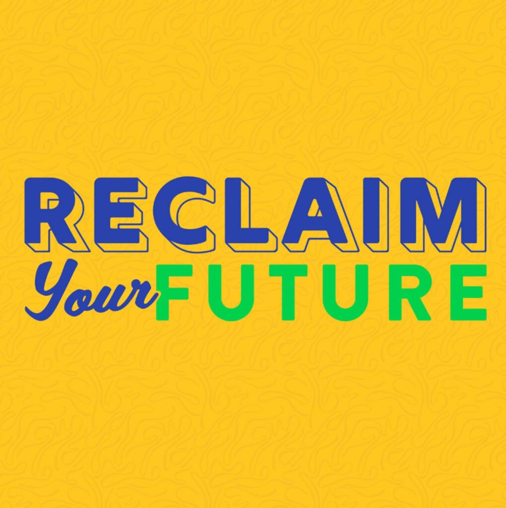 reclaim your future on yellow background